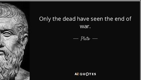 Nur Die Toten Haben Das Ende Des Krieges Gesehen