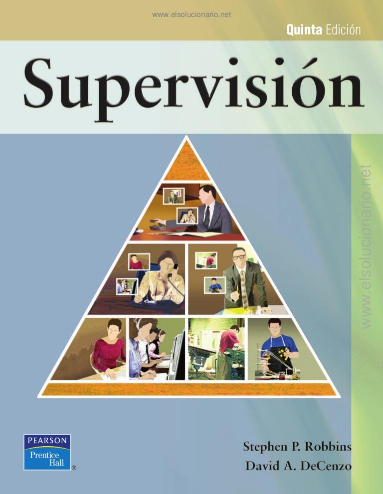 Supervisión, 5ta Edición – Stephen P. Robbins y David A. DeCenzo