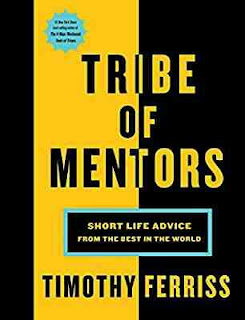 Tim Ferriss - Practical Advice from World's Best Mentors