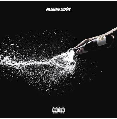 Meek Mill - Meekend Music (2017) - Album Download, Itunes Cover, Official Cover, Album CD Cover Art, Tracklist