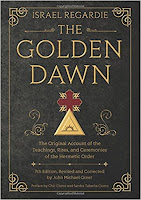 The Golden Dawn (rituals & teachings of) I. Regardie