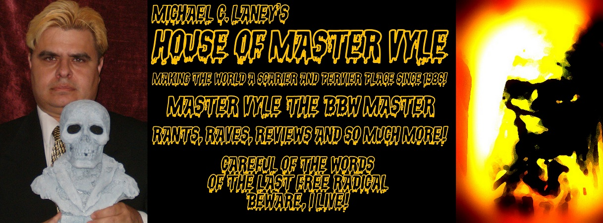 HOUSE OF MASTER VYLE