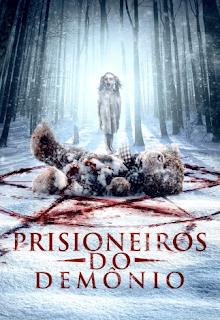 Baixar Prisioneiros do Demônio Dublado Torrent