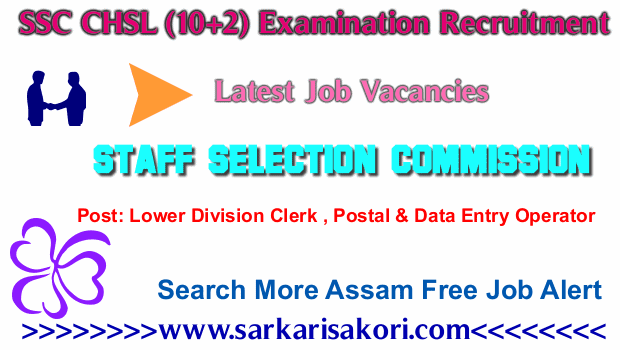 Lower Division Clerk (LDC)/ Junior Secretariat   Assistant (JSA),Postal/ Sorting Assistant & Data Entry Operator(DEO)