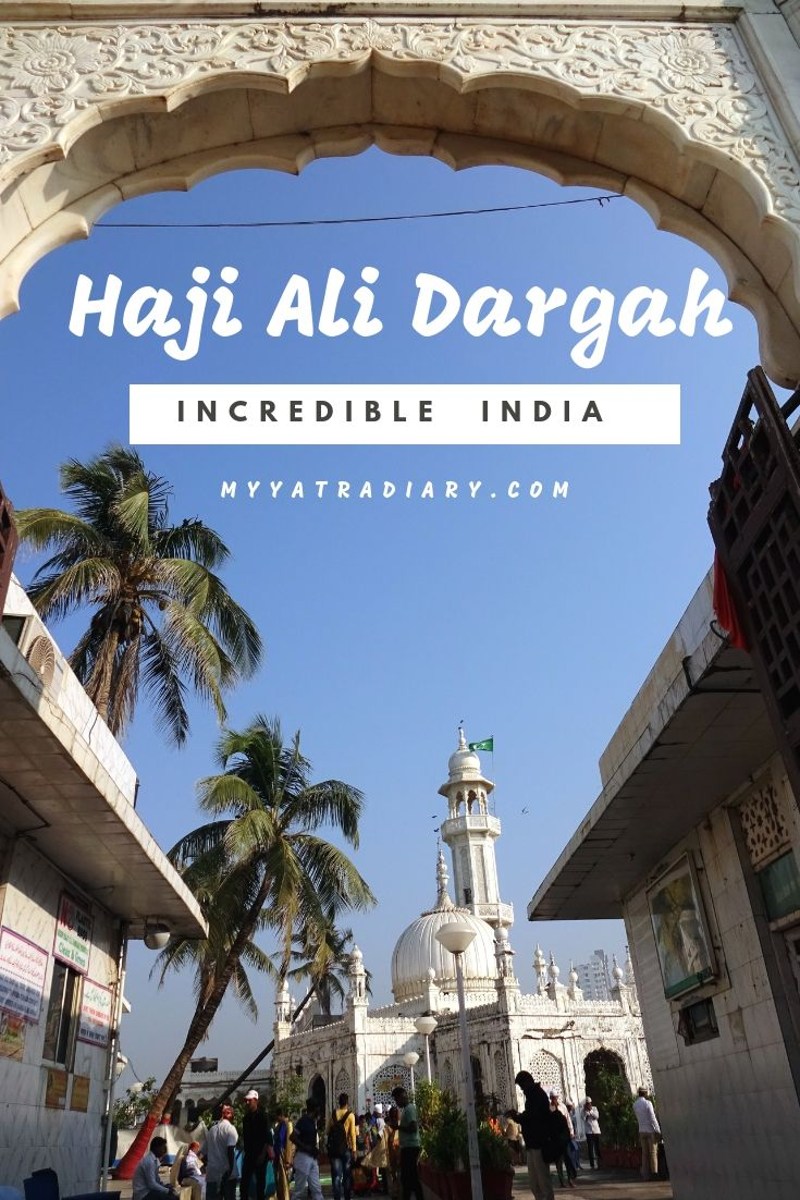 Places to visit in Mumbai - Haji Ali Dargah - Incredible India