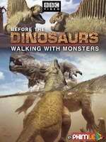 Walking with Monsters Life Before Dinosaurs
