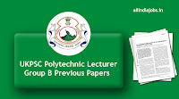 UKPSC Polytechnic Lecturer Group B Previous Papers