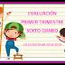Evaluación 1er Trimestre 6° Primaria Ciclo Escolar 2018-2019.