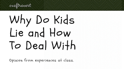Why Do Kids Lie and How To Deal With