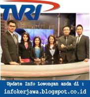Lowongan Kerja TVRI (Televisi Republik Indonesia)