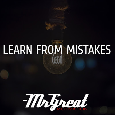 LEARN FROM MISTAKES - Mr Great Motivation