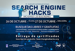 "3er. Evento Internacional ""Search Engine Hacks"", los días 26 y 27 de octubre"