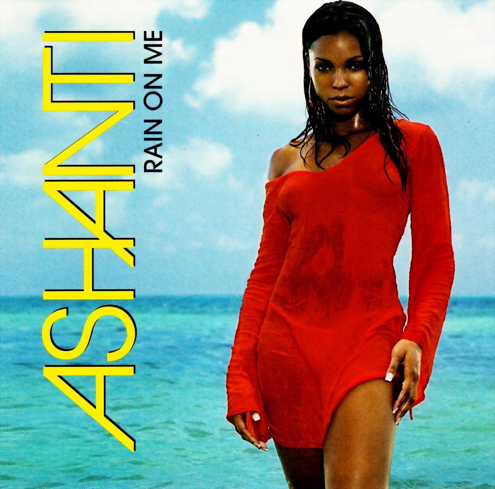 Highest Level Of Music Ashanti Rain On Me Promo Cds 2003