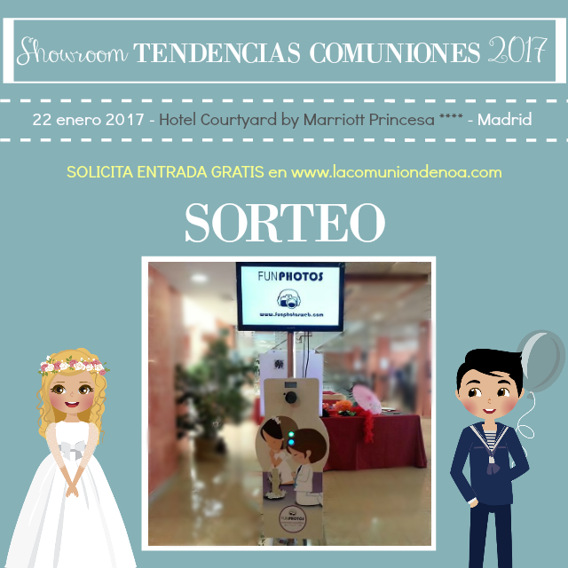 sorteo Funphotos - Showroom Tendencias Comuniones 2017 - La Comunion de Noa