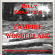 Billy Kravitz' vampire wonderland