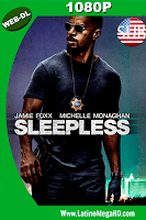 Sleepless (2017) Subtitulado HD WEB-DL 1080p - 2017