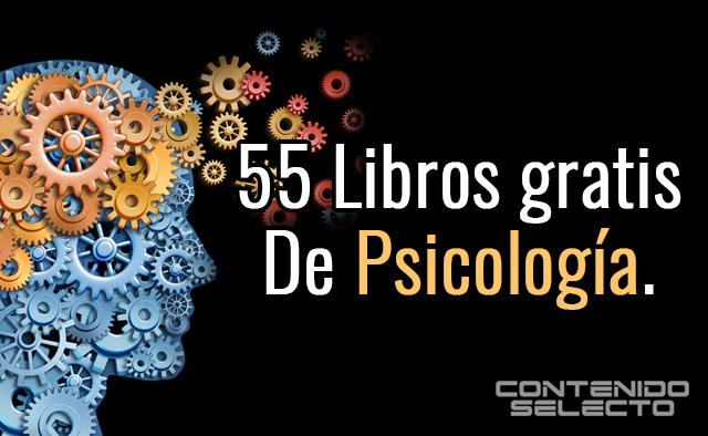 Contenido Selecto: 55 Libros De Psicología Gratis