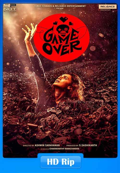 Game Over 2019 720p Hindi Proper HDRip x264   480p 300MB   100MB HEVC Poster