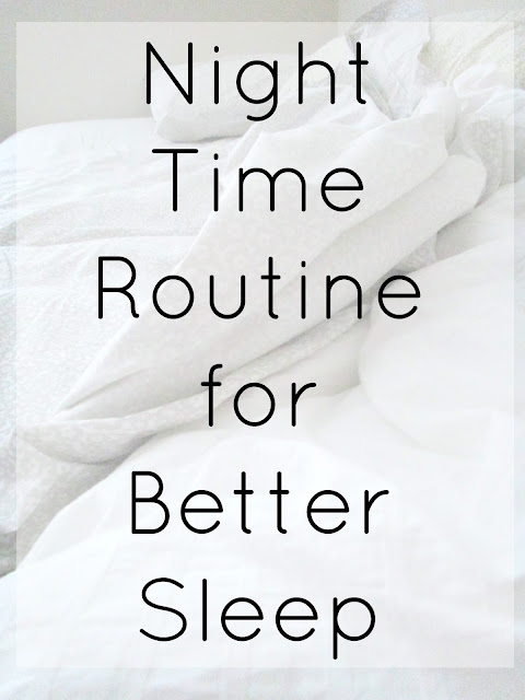 Night Time Routine for Better Sleep