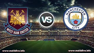 مشاهدة مباراة مانشستر سيتي ووست هام يونايتد Manchester city Vs West ham united بث مباشر بتاريخ 03-12-2017 الدوري الانجليزي
