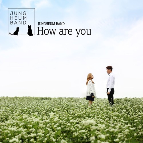 Jungheum Band – How are you