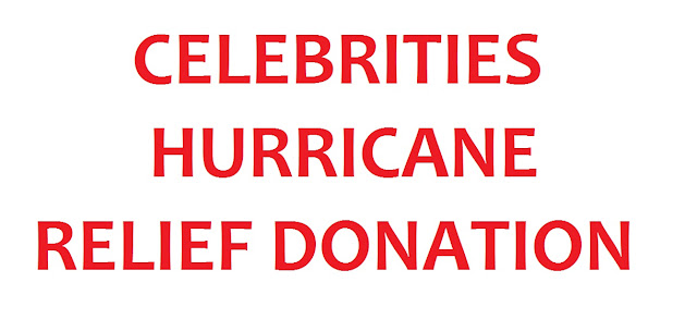 Hollywood Celebrities Hurricane Havery Relief Donation