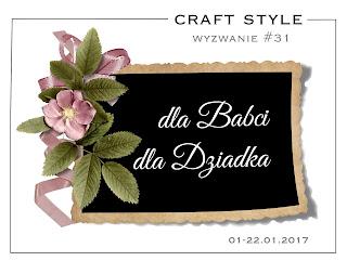 http://craftstylepl.blogspot.com/2017/01/wyzwanie-31-dla-babci-dla-dziadka-i.html