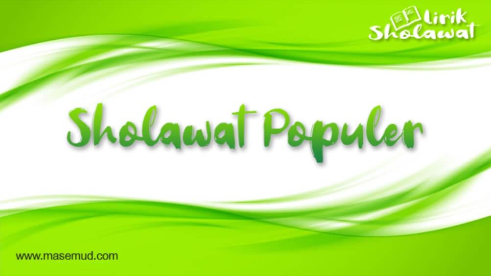 3 Sholawat Populer Lirik Lengkap dan Terjemahan