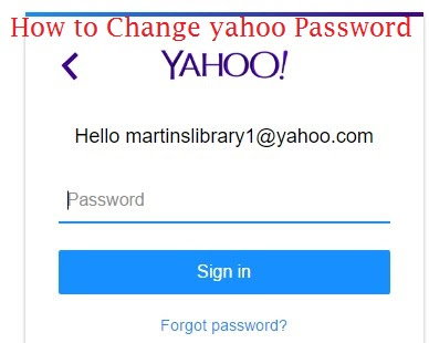Change Yahoo Mail Password | Reset a Forgotten password ...