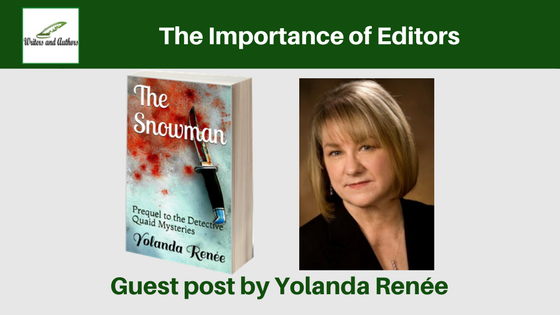 The Importance of Editors, guest post by Yolanda Renée