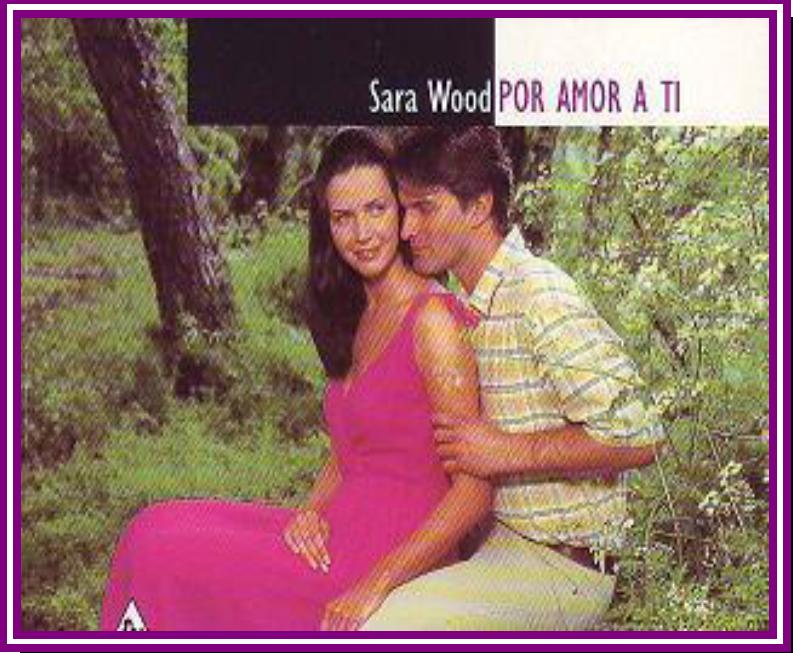 Por Amor A Ti – Sara Wood