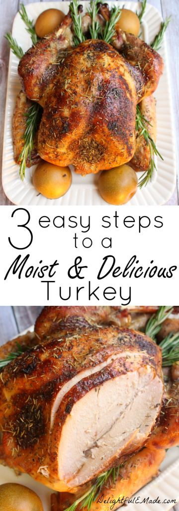 3 Easy Steps to a Moist and Delicious Turkey