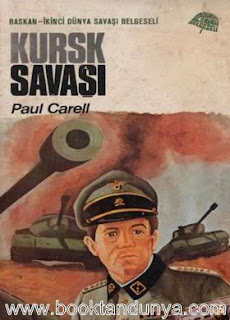 Paul Carell - Kursk Savaşı
