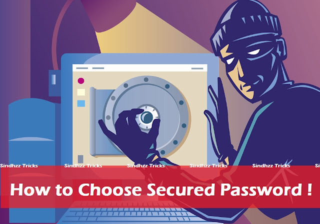 Digital Hacks for choosing a Secure Password