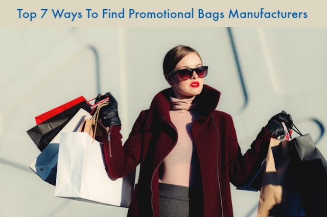 Top 7 Ways To Find Promotional Bags Manufacturers