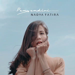 Nadya Fatira - Penyendiri Acoustic - Single (2017) [iTunes Plus AAC M4A]
