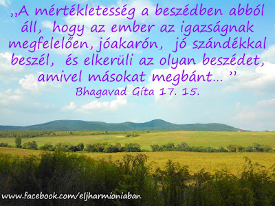 #idézet #bg #bhagavadgíta #gíta #jóga #jógaidézet #beszéd #elme #jószándék #pletyka #rosszindulat