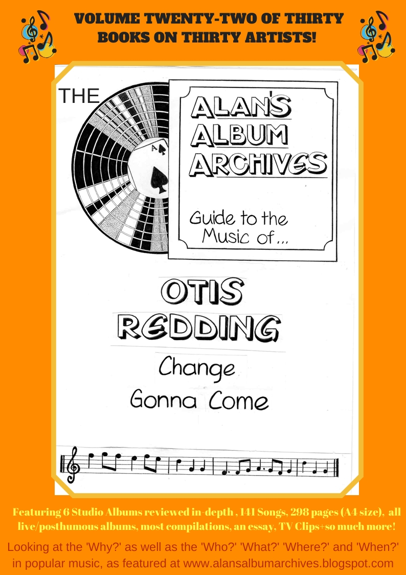 'Change Gonna Come - The Alan's Album Archives Guide To The Music Of...Otis Redding'