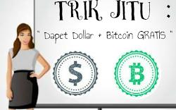 Trik Jitu : Dapet Dollar + Bitcoin GRATIS
