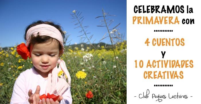 cuentos, libros infantiles, manualidades y actividades creativas primavera