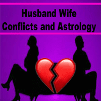 Powerful remedies of husband wife disputes, astrology remedies for disputes between husband and wife,  how astrology help to solve conflicts between husband and wife, astrologer for solutions of relationships problem.
