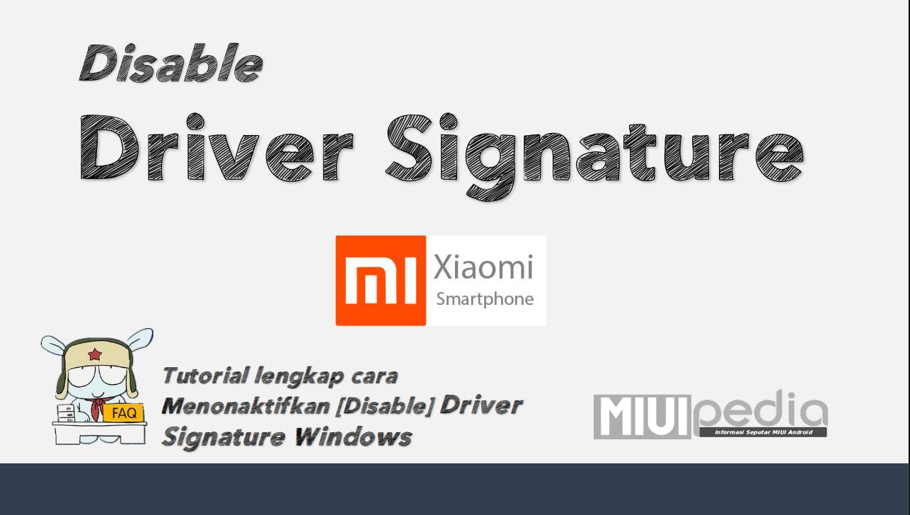 Tutorial lengkap Cara Menonaktifkan [Disable Driver] Signature Windows 7, 8 (8.1) dan 10