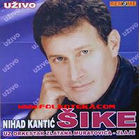 Nihad Kantic Sike - Diskografija (1982-2016)  Nihad%2BKantic%2BSike%2B2004%2B-%2BUzivo