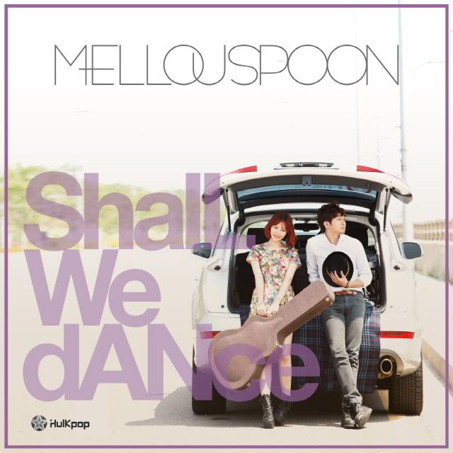 [Single] Mellouspoon – Shall We Dance
