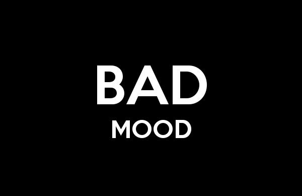 Apa itu Bad Mood