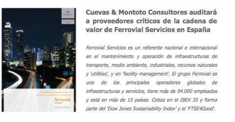 Contrato firmado con Ferrovial Servicios para realizar auditorías de segunda parte a sus proveedores en España.