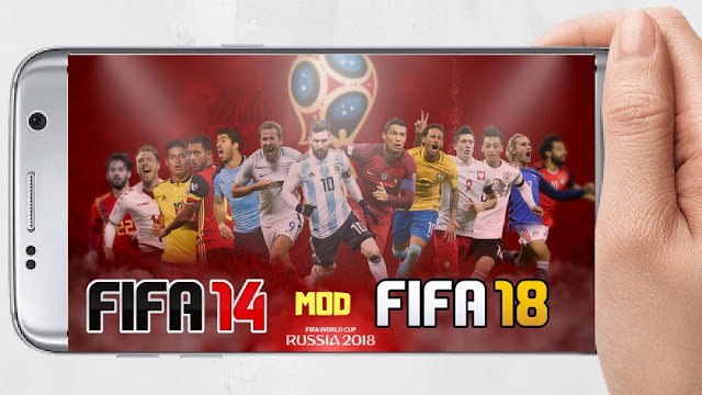 Download FIFA 14 Mod World Cup Russia 2018 Android