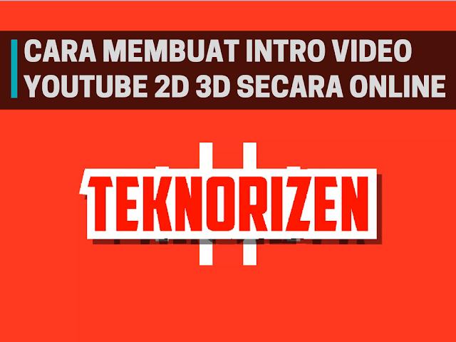 YouTube sekarang bukan hanya tempat untuk menonton video saja Tutorial Membuat Intro Video Youtube Keren Secara Online