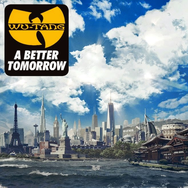 "Descarga: ""A Better Tomorrow"" - Wu Tang Clan [Nuevo álbum 2014]"