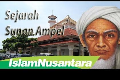Sejarah Singkat Sunan Ampel (Wali Songo)